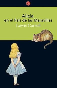 Alicia en el pais de las maravillas / Alice in Wonderland (Clasicos) (Spanish Edition) - Carroll, Lewis