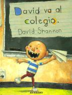 David Va al Colegio = David Goes to School