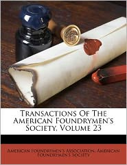 Transactions Of The American Foundrymen's Society - image 6