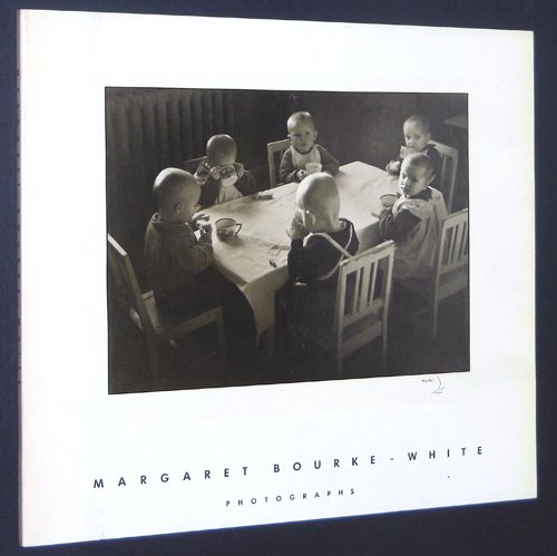 Margaret Bourke-White Photographs 1904-1971 - Bourke-White, Margaret and Terence Heath