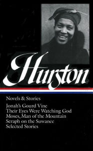 Hurston: Novels and Stories - Zora Neale Hurston