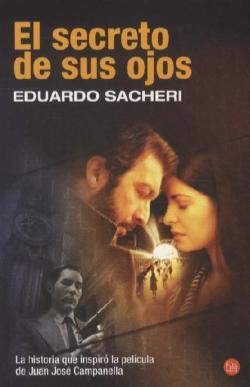 El Secreto de Sus Ojos = The Secret in Their Eyes (Narrativa (Punto de Lectura))