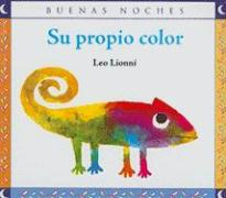 Su Propio Color = A Color of His Own