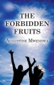 Forbidden Fruits - Augustine Mwendwa